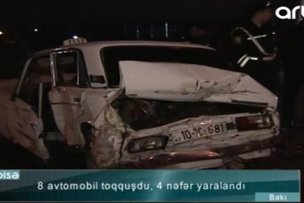 8 maşın toqquşdu, 4 nəfər yaralandı – VİDEO