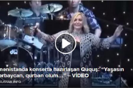 """Ermənistanda konsertə hazırlaşan Ququş: """"Yaşasın Azərbaycan, qurban olum…"""" – VİDEO"""