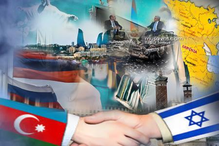 Azərbaycan-İsrail dostluğu düşmən hədəfində - məkrli plan