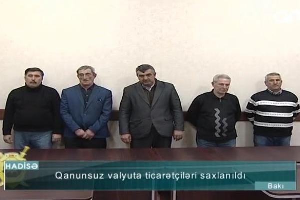 Qanunsuz valyuta alqı-satqısı ilə məşğul olan 5 nəfər saxlanıldı - VİDEO
