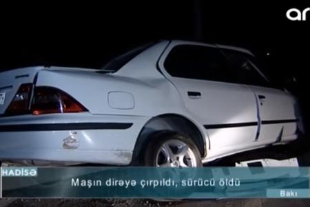 Yüksək sürət sürücünün həyatına son qoydu - DƏHŞƏTLİ GÖRÜNTÜLƏR – VİDEO