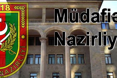 """Azərbaycan MN: """"Verəcəyi itkilərə görə bütün məsuliyyət Ermənistanın üzərinə düşəcək"""""""
