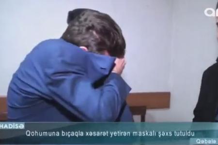 Qohumunu bıçaqlayıb evini yaran şəxsin yalanları baş tutmadı - VİDEO