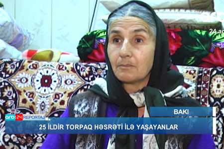 """""""Çörək də götürə bilmədik"""" – 25 ildir torpaq həsrəti ilə yaşayanlar – VİDEO"""